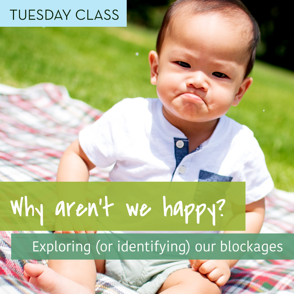 Tuesdays: Why aren't we happy? @ Online