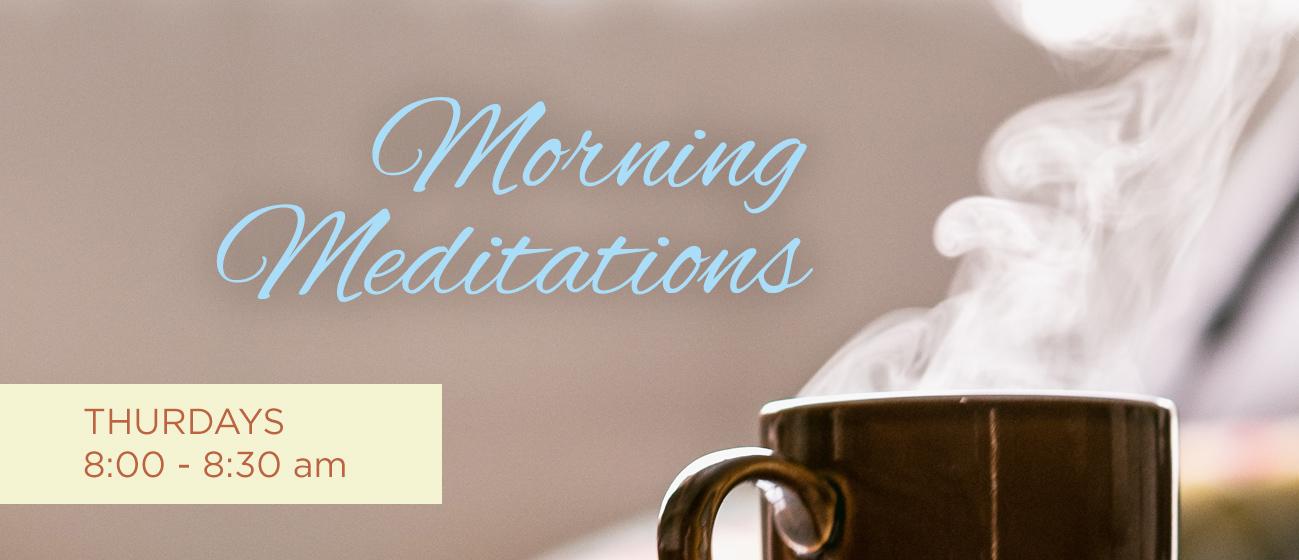 Morning Meditations @ online