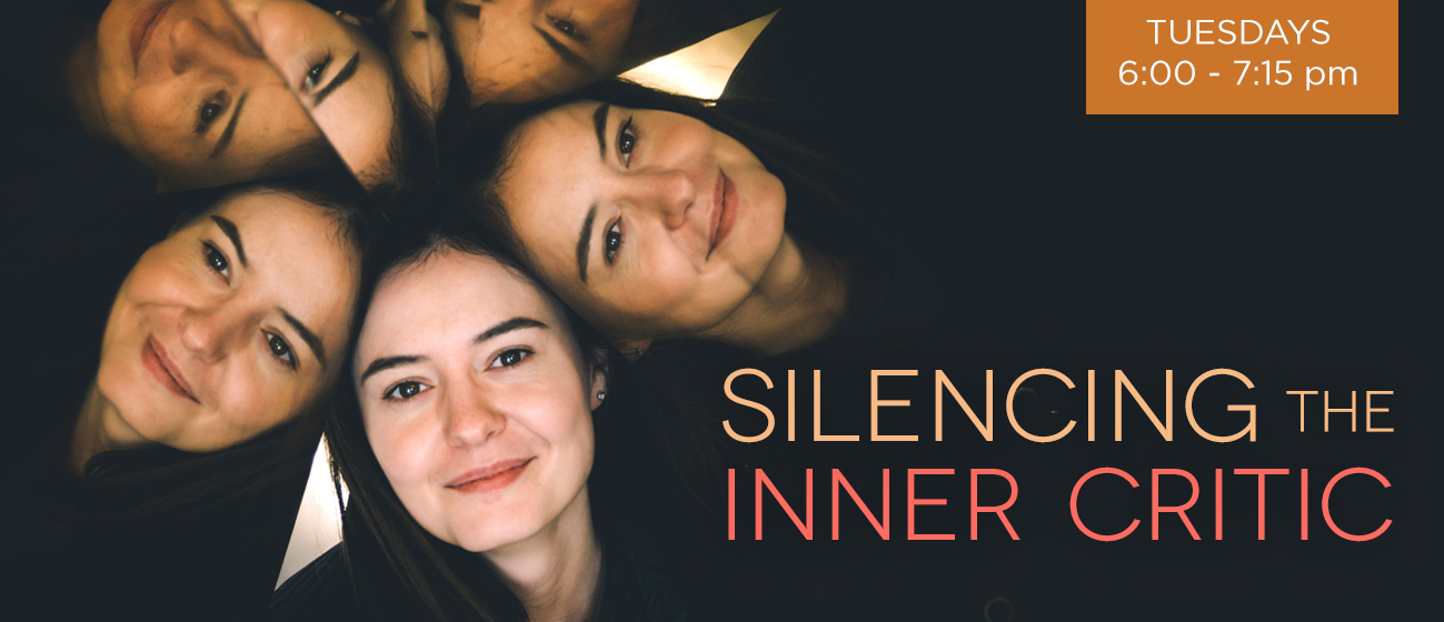 Tuesdays: Silencing the Inner Critic - Palm Coast & ONLINE @ Body Therapy Center